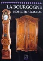 Mobilier régional - La Bourgogne