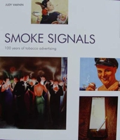 Smoke Signals - 100 Years of Tobacco Advertising