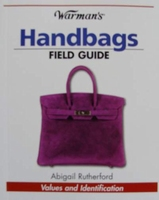 Handbags - Field Guide with Values