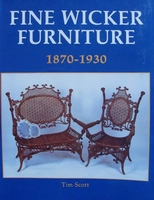 Fine Wicker Furniture 1870 - 1930