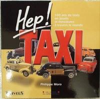 Hep taxi 100 ans de taxis en jouets & miniature
