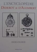 L'encyclopédie Diderot & d'Alembert - HORLOGERIE