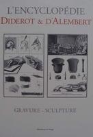 L'encyclopédie Diderot & d'Alembert - GRAVURE - SCULPTURE