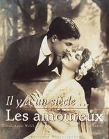 Il y a un siècle .... Les amoureux