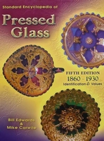 Pressed Glass 1860 - 1930 5th edition - Price Guide