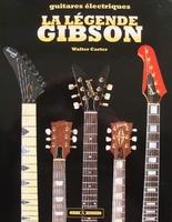 Guitares électriques - La Légende Gibson