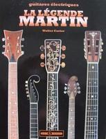 Guitares - La Légende Martin