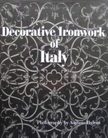 Decorative Ironwork of Italy (fer forgé)