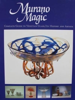 Murano Magic - Complete Guide to Venetian Glass