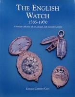 The English Watch 1585 - 1970