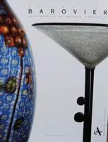 Art of the Barovier Glassmakers in Murano 1866-1972