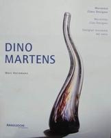 DINO MARTENS - Muranese Glass Designer