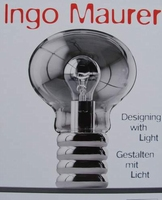 Ingo Maurer - Designing with Light
