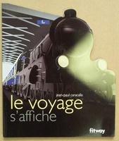 """Le voyage s'affiche """"fer"""""""