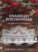 Enameled Kitchen Ware: American & European