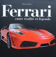 Ferrari - entre réalité et légende
