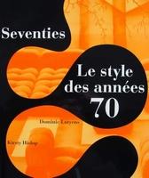 Seventies - Le style des années 70 (70s)