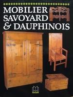 Mobilier Savoyard & Dauphinois