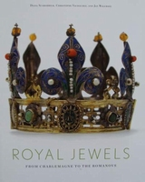 Royal Jewels - From Charlemagne to the Romanovs