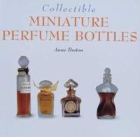 Collectible Miniature Perfume Bottles