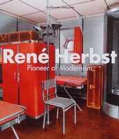 Rene Herbst - Pioneer of Modernism