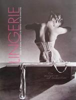 Lingerie - The Evolution of Seduction