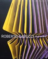 Roberto Capucci - Art Into Fashion