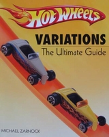 Hot Wheels - Variations The Ultimate Guide