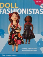 Doll Fashionistas - sewing stylish dolls and their wardrobes