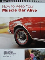 How to Keep Your Muscle Car Alive