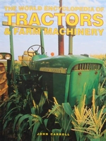 The World Encyclopedia of Tractors & Farm Machinery