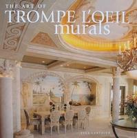 The Art of Trompe L'oeil Murals