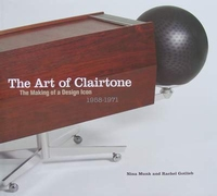 The Art of Clairtone - The Making of a Design Icon 1958-1971