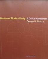 Masters of Modern Design - A Critical Assessment
