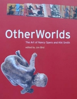 Other Words - The Art of Nancy Spero and Kiki Smith