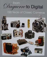 From Daguerre to Digital : 150 Years of Classic Cameras