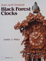 Rare and Unusual Black Forest Clocks