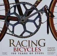 Racing Bicycles : 100 Years of Steel