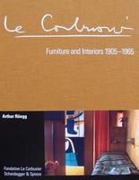 Le Corbusier : Furniture and Interiors 1905-1965