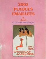 2002 plaques émaillées catalogue themat.(2001)