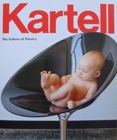 Kartell - The Culture of plastics