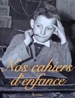 Nos cahiers d'enfance Coffret en 3 volumes