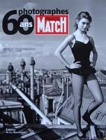 Paris Match 60 ans, Photographes