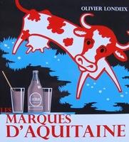 Les marques d'Aquitaine