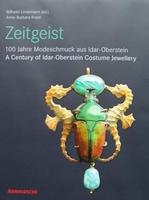 Zeitgeist - A Century of Idar-Oberstein Costume Jewellery