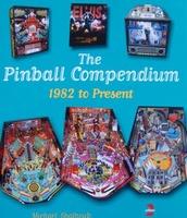 The Pinball Compendium 1982 to Present - Price Guide