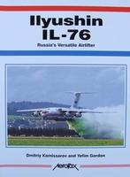 Ilyushin IL-76 - Russia's Versatile Airlifter