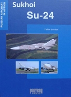 Sukhoi Su-24 - Russian Aircraft in Action