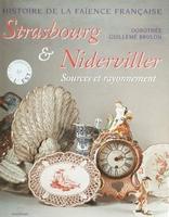 Histoire de la faïence Française - Strasbourg & Niderviller