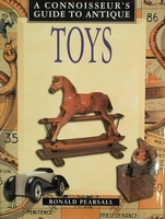 A connoisseur's guide to Antique Toys